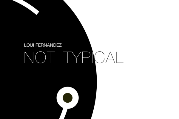 Loui Fernandez Not Typical EP Cover