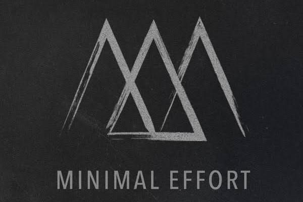 Minimal Effort