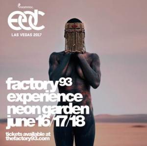 Factory 93 EDC Las Vegas