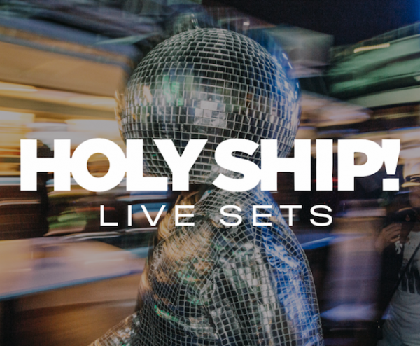 Holy Ship Live Sets