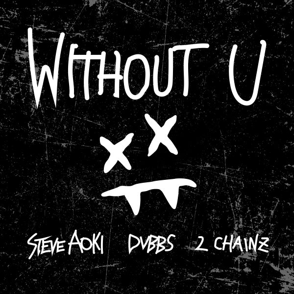 Without U Steve Aoki cover