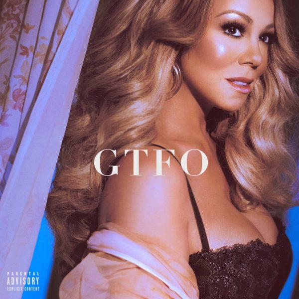 GTFO Mariah