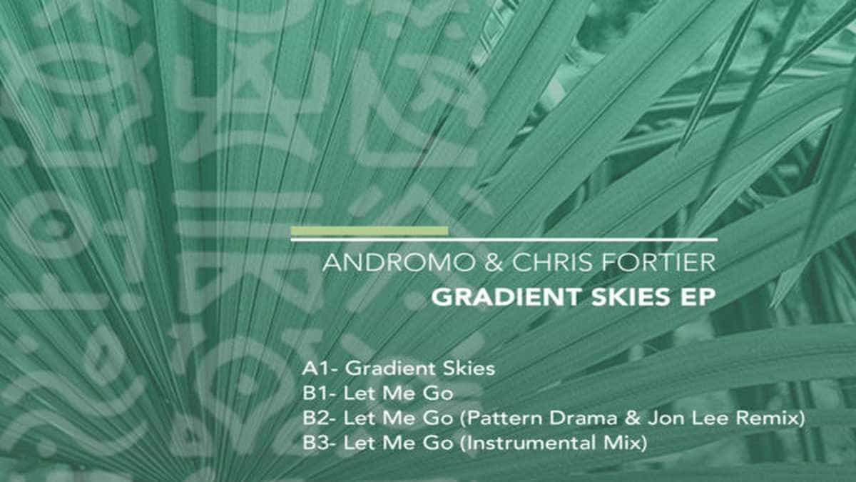 Andromo & Chris Fortier To Release 'Gradient Skies' EP