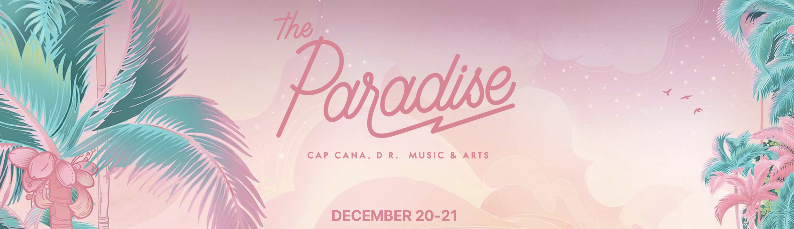 The Paradise Music Festival Announces Epic Lineup in the Dominican Republic