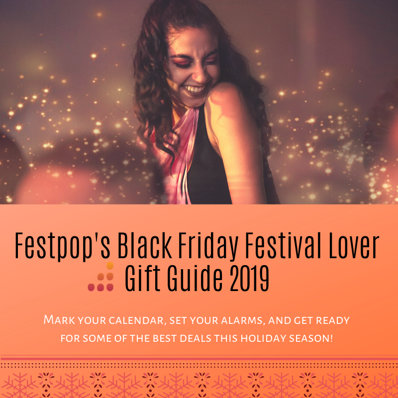 Festpop's Black Friday Festival Lover Gift Guide 2019