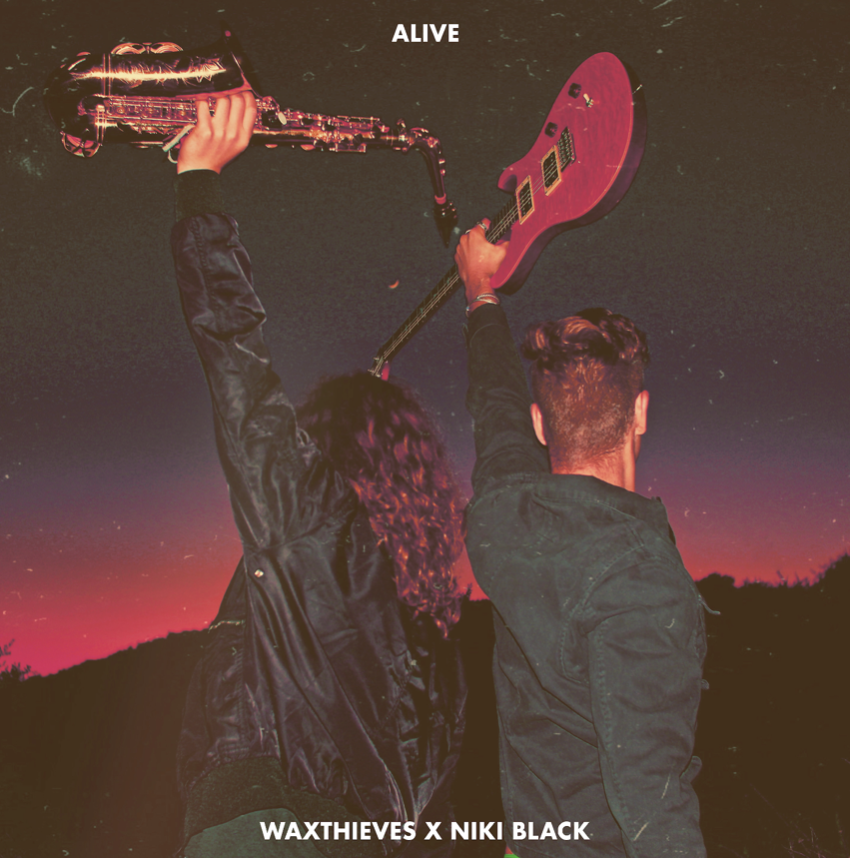 "WAXTHIEVES RELEASE NEW SINGLE ""ALIVE"" FEAT. NIKI BLACK"